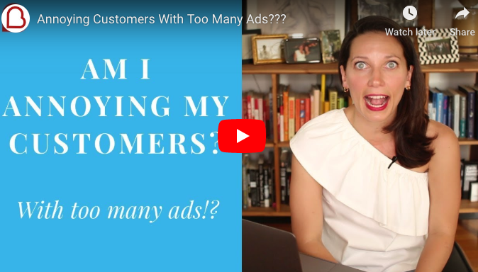 Am I Annoying My Customers With Too Many Ads?