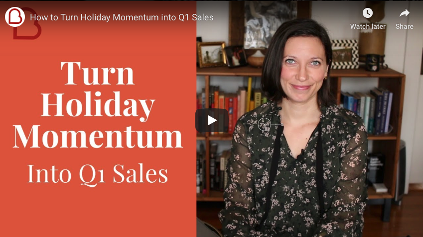 How to Turn Holiday Momentum into Q1 Sales